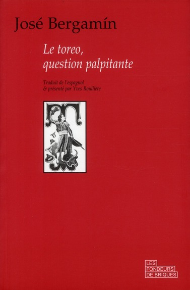 LE TOREO, QUESTION PALPITANTE