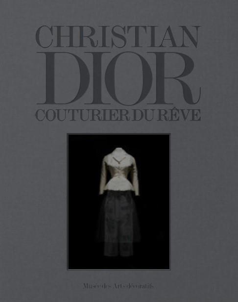 CHRISTIAN DIOR  -  COUTURIER DU REVE