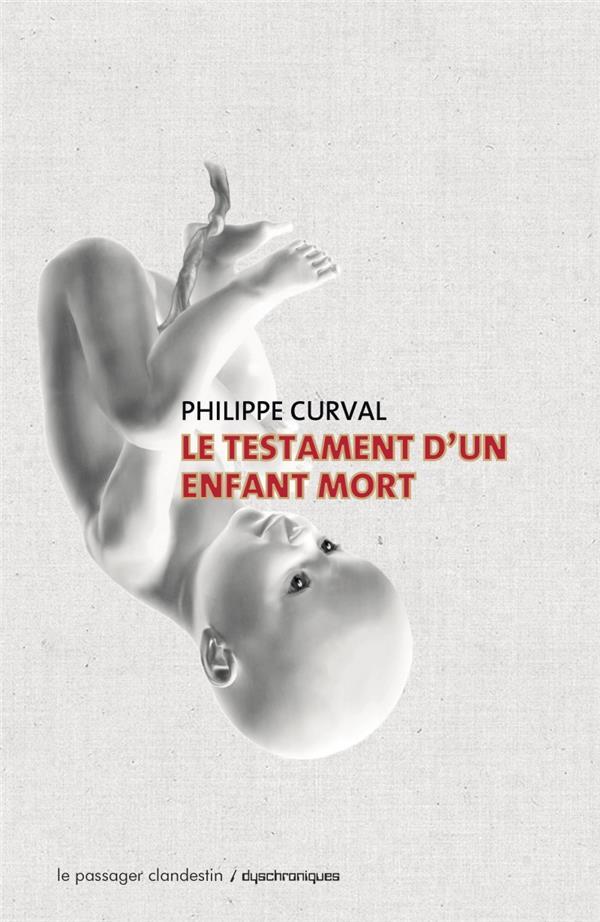 LE TESTAMENT D-UN ENFANT MORT
