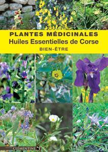 PLANTES MEDICINALES  -  HUILES ESSENTIELLES DE CORSE