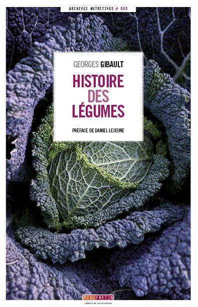 HISTOIRE DES LEGUMES GEORGES GIBAULT Menu fretin