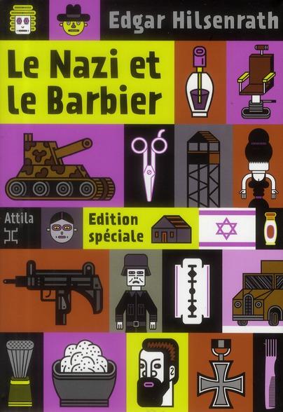 LE NAZI ET LE BARBIER (ED SPECIALE)