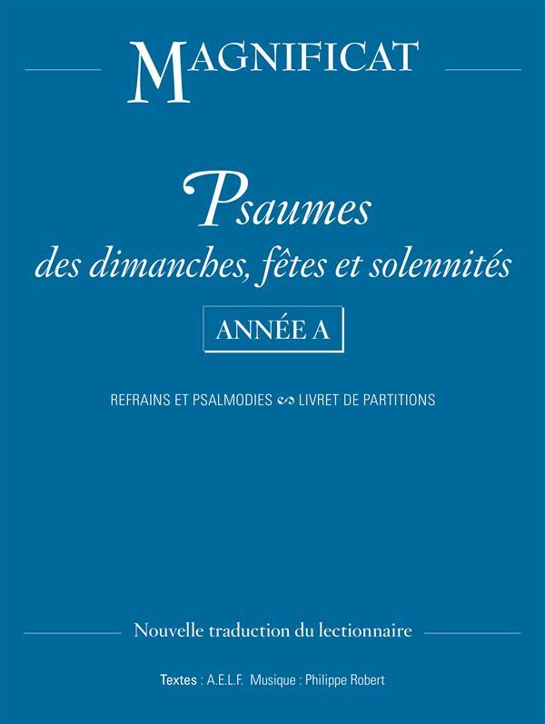 PSAUMES DIMANCHES, FETES ET SOLENNITES ANNEE A