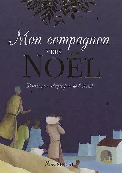 MON COMPAGNON VERS NOEL