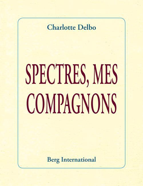SPECTRES MES COMPAGNONS