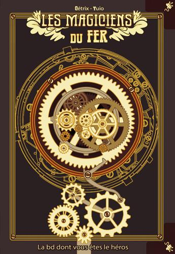 LES MAGICIENS DU FER Yuio Makaka éditions