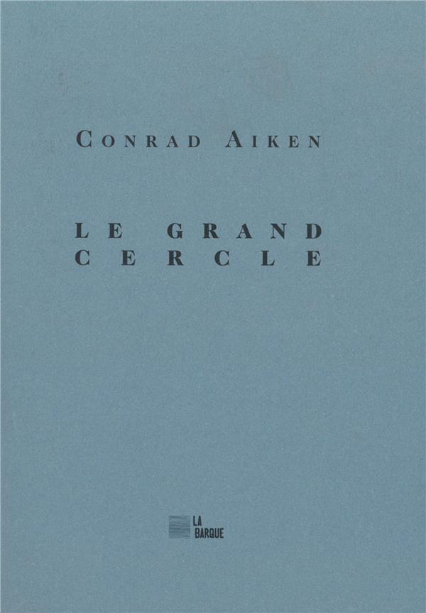 LE GRAND CERCLE