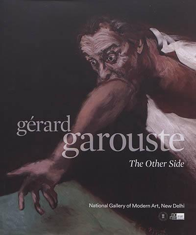 GERARD GAROUSTE - THE OTHER SIDE