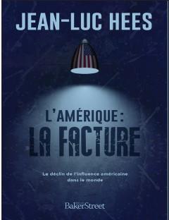 HEES, JEAN-LUC - L'AMERIQUE : LA FACTURE