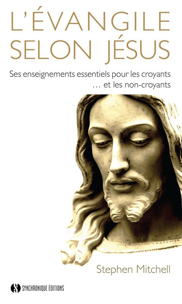 L' EVANGILE SELON JESUS