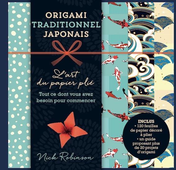 ORIGAMI TRADITIONNEL JAPONAIS ROBINSON NICK SYNCHRONIQUES