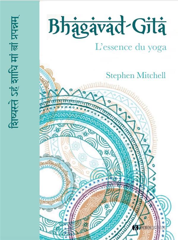 BHAGAVAD-GITA MITCHELL STEPHEN SYNCHRONIQUES
