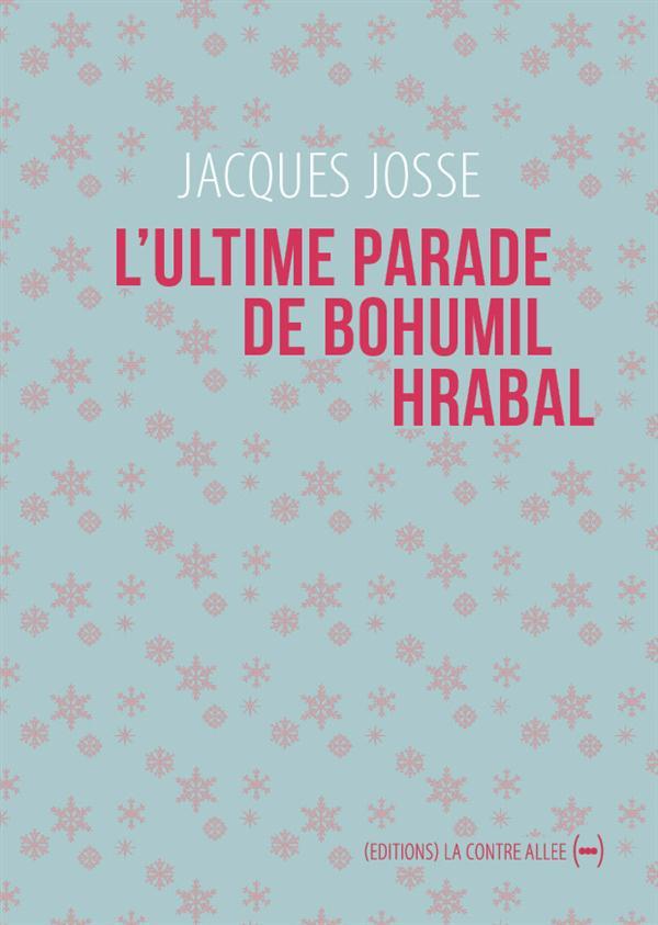L' ULTIME PARADE DE BOHUMIL HRABAL