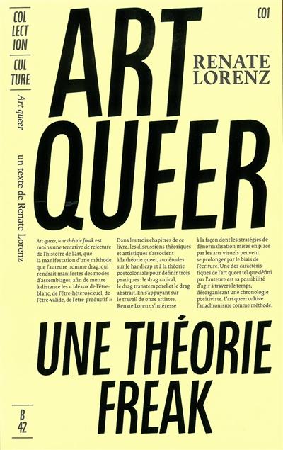 ART QUEER - UNE THEORIE FREAK