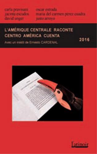 L'Amérique centrale raconte Centro America cuenta