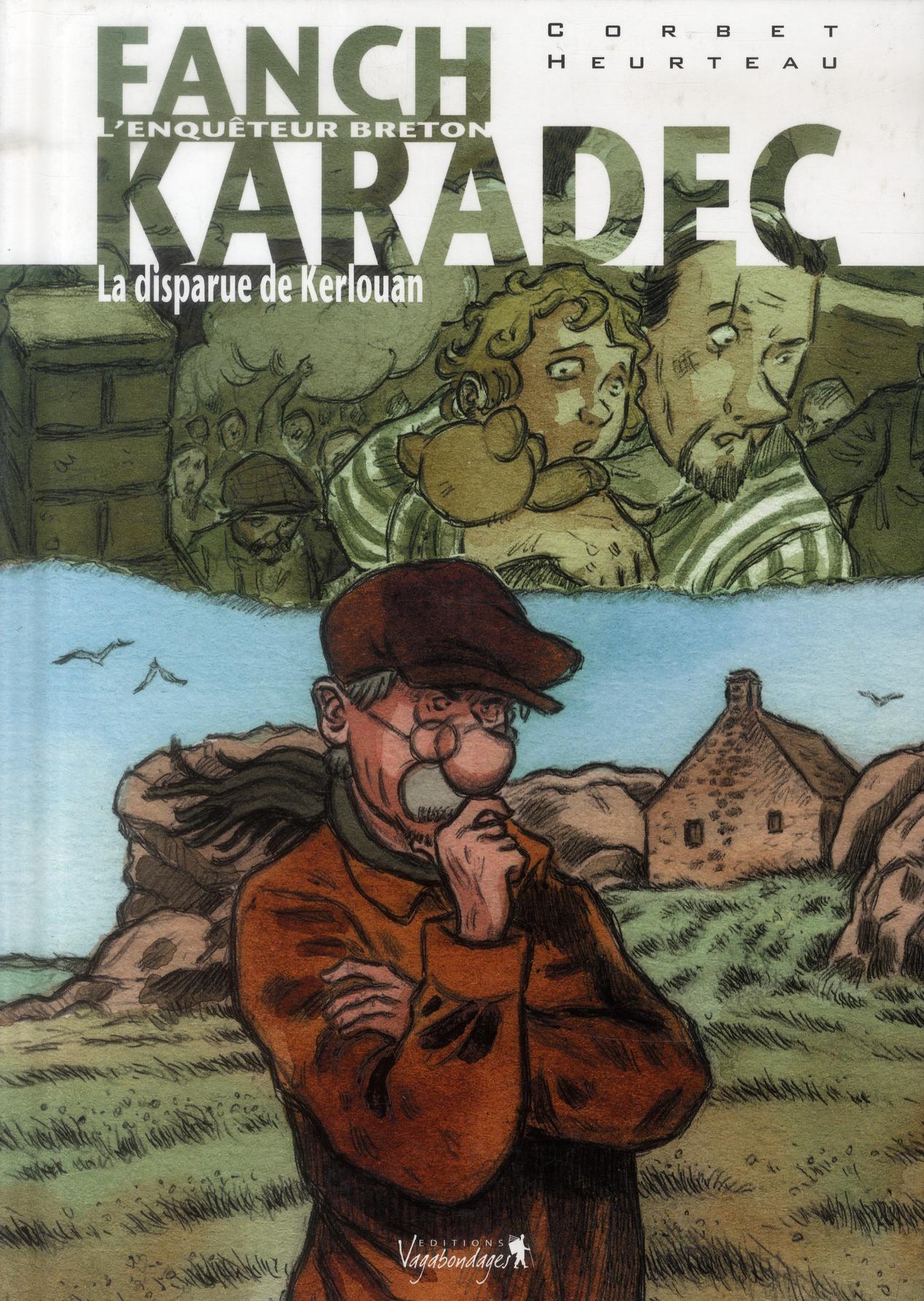 FANCH KARADEC - TOME 3 : LA DISPARUE DE KERLOUAN Corbet Sébastien Vagabondages