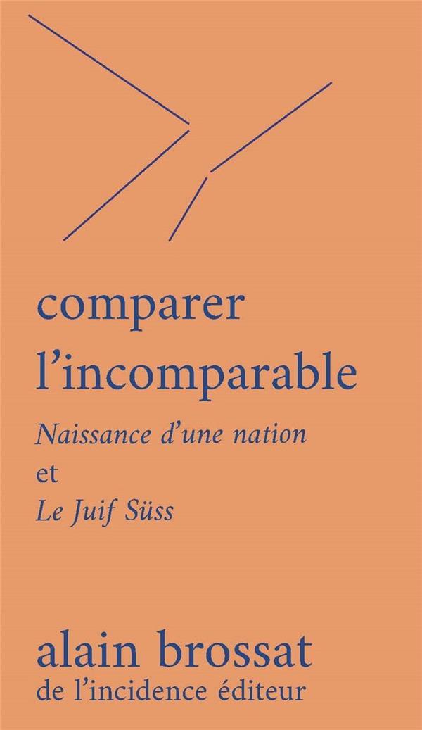 COMPARER L'INCOMPARABLE : NAISSANCE D'UNE NATION ET LE JUIF SUSS