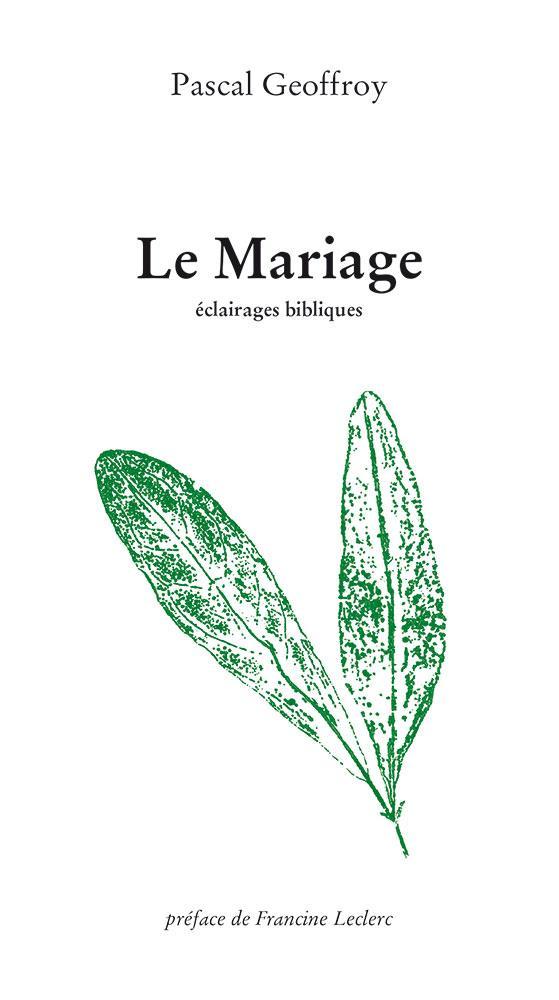 LE MARIAGE  -  ECLAIRAGES BIBLIQUES