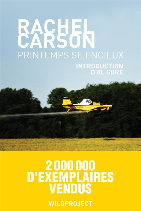 PRINTEMPS SILENCIEUX Carson Rachel Louise Wildproject