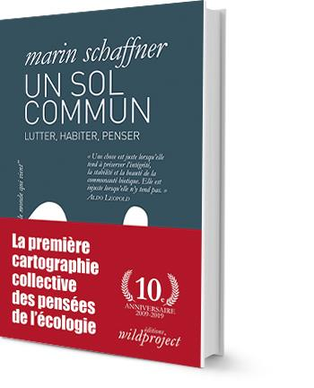 UN SOL COMMUN - LUTTER, HABITE SCHAFFNER MARIN WILDPROJECT