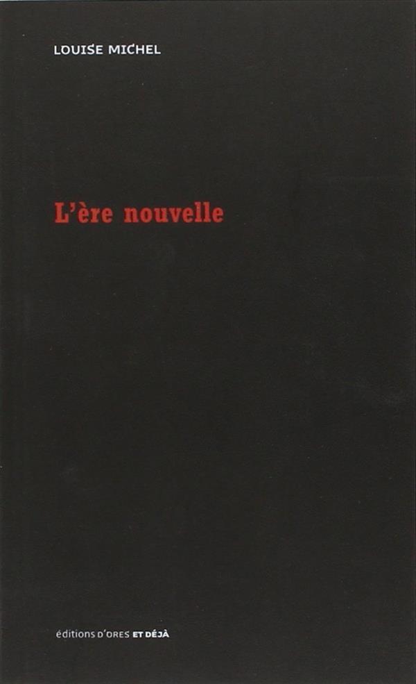 L'ERE NOUVELLE