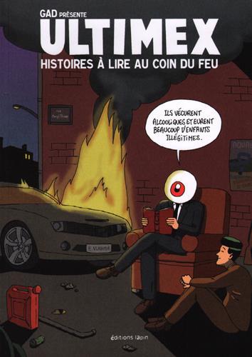 ULTIMEX  HISTOIRES A LIRE AU COIN DU FEU GAD Lapin éditions