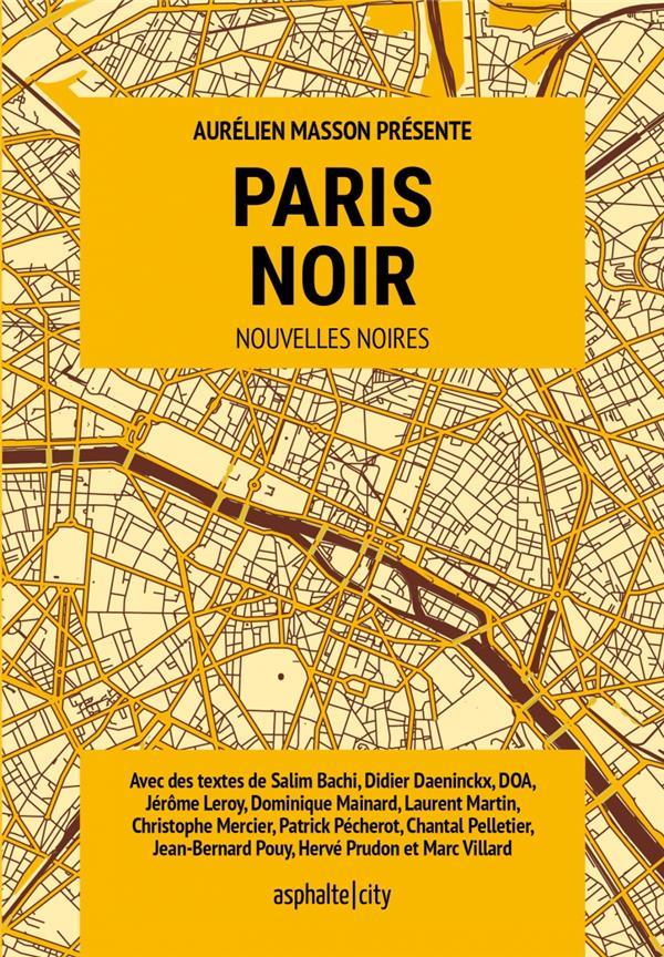 PARIS NOIR COLLECTIF ASPHALTE