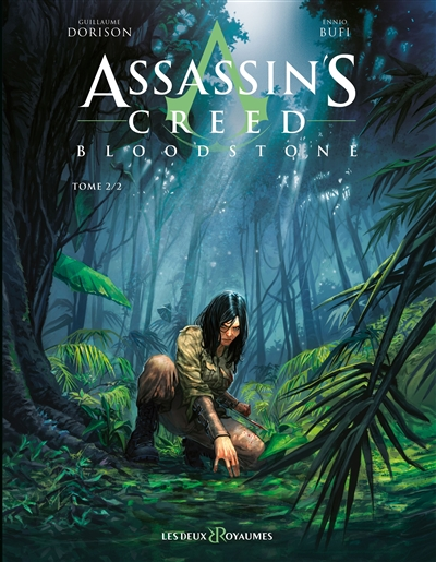 ASSASSIN'S CREED BLOODSTONE - TOME 02 DORISON/BUFI DEUX ROYAUMES