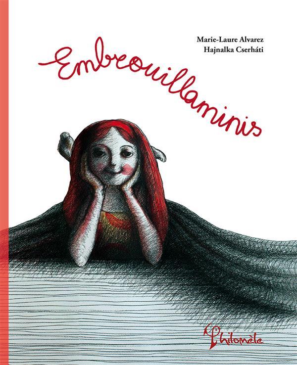 EMBROUILLAMINIS ALVAREZ MARIE-LAURE PHILOMELE