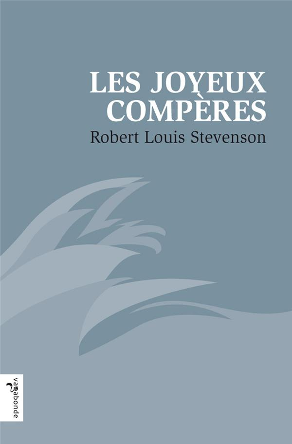 LES JOYEUX COMPERES STEVENSON VAGABONDE