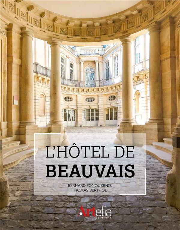 L-HOTEL DE BEAUVAIS BERTHOD THOMAS, FONQ ARTELIA