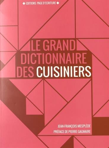 LE GRAND DICTIONNAIRE DES CUIS JEAN FRANCOIS MESPLEDE PAGE D-ECRITURE