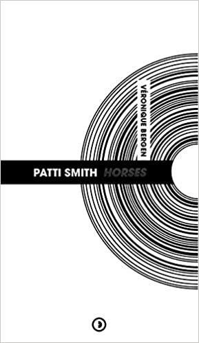PATTI SMITH : HORSES (NOUVELLE EDITION)