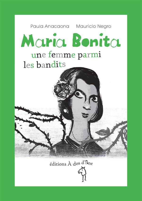 MARIA BONITA, UNE FEMME PARMI LES BANDITS