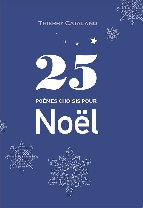 25 POEMES CHOISIS POUR NOEL