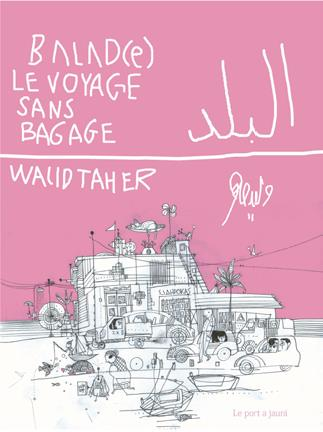 BALAD(E) - LE VOYAGE SANS BAGAGE
