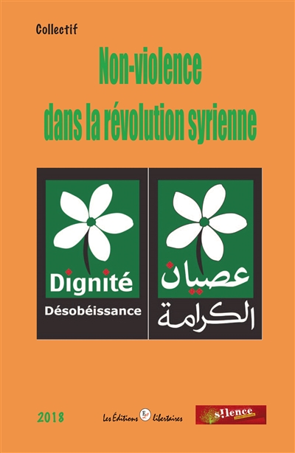 NON-VIOLENCE DANS LA REVOLUTION SYRIENNE