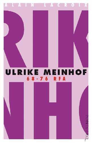 ULRIKE MEINHOF , 68-76 RFA