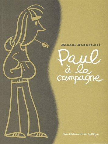 PAUL A LA CAMPAGNE RABAGLIATI, MICHEL PASTEQUE