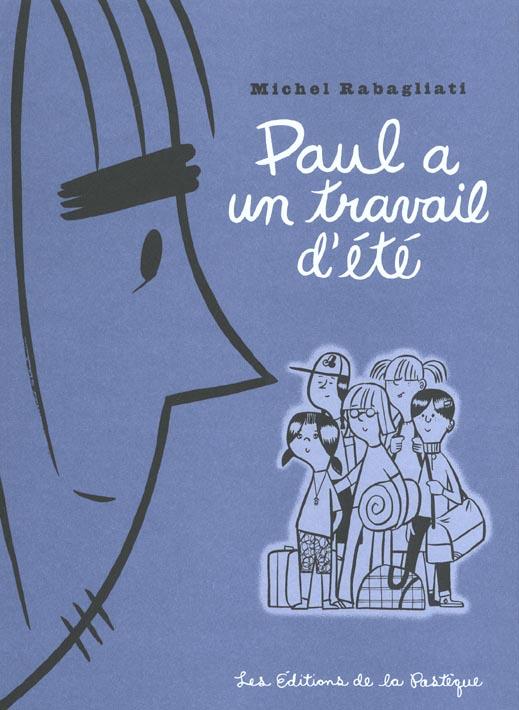 PAUL A UN TRAVAIL D'ETE