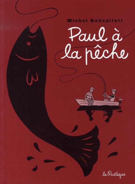 PAUL A LA PECHE