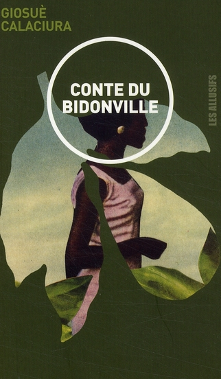 CONTE DU BIDONVILLE