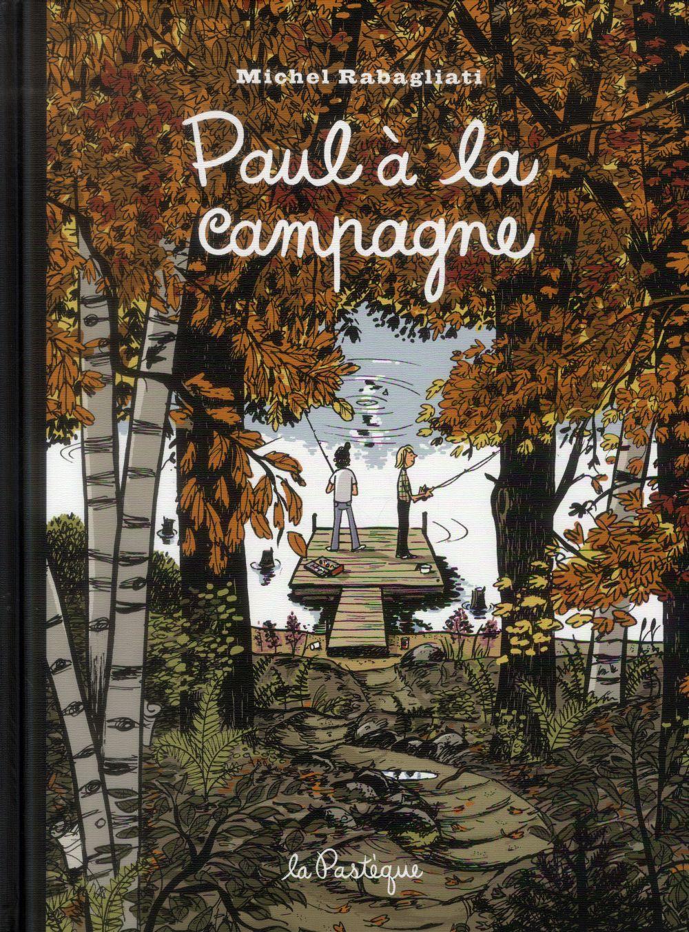PAUL A LA CAMPAGNE -  EDITION 15E ANNIVERSAIRE