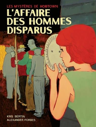 L-AFFAIRE DES HOMMES DISPARUS