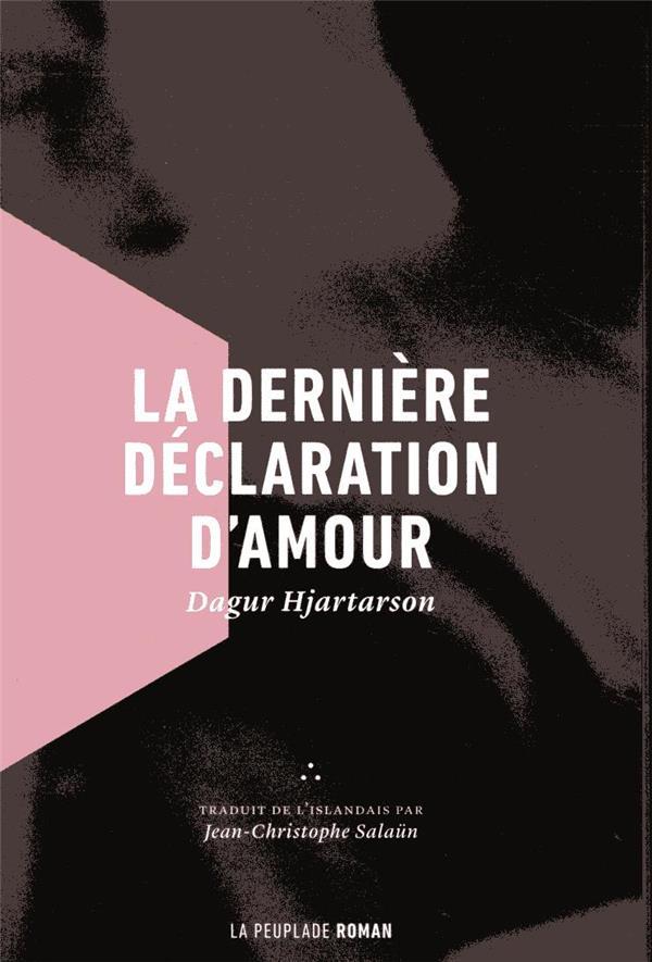 LA DERNIERE DECLARATION D'AMOUR HJARTARSON DAGUR LA PEUPLADE