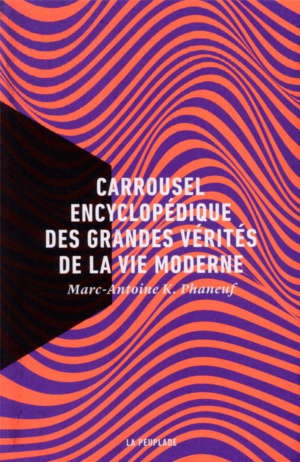 CARROUSEL ENCYCLOPEDIQUE DES G K. PHANEUF MARC-ANTO LA PEUPLADE