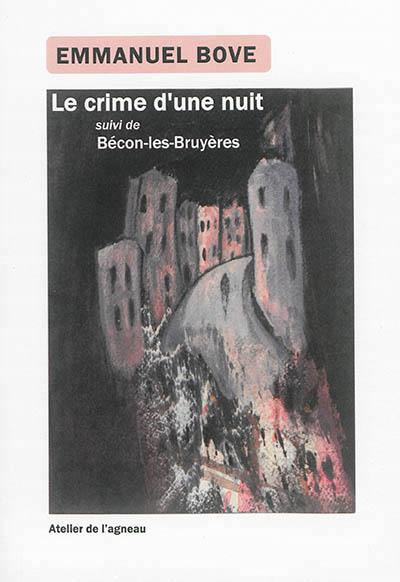 Le crime d'une nuit Bécon-les-Bruyères