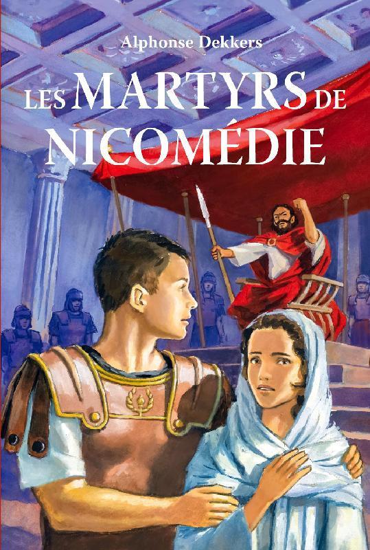 LES MARTYRS DE NICOMEDIE