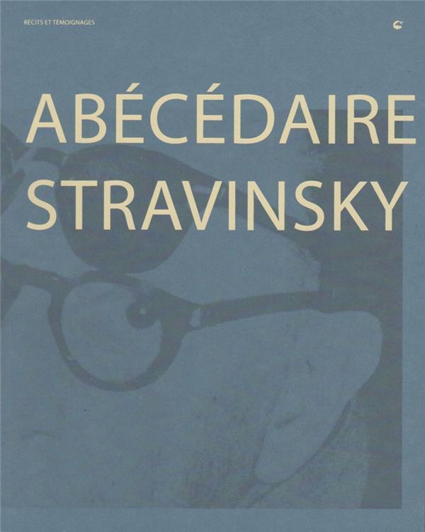 ABECEDAIRE STRAVINSKY