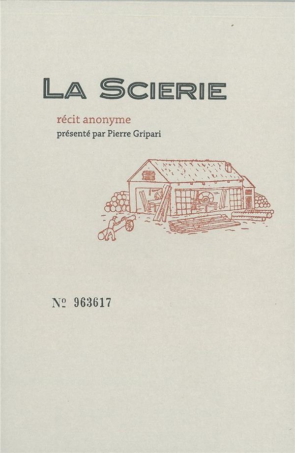 LA SCIERIE -